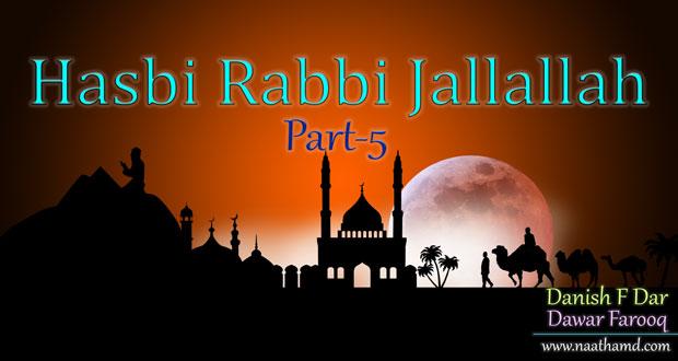 Hasbi Rabbi Jallallah Naat Lyrics By Danish Dawar - NaatHamd